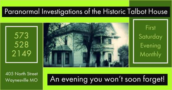 Paranormal Investigations of the Historic Talbot House